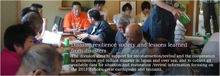 Disaster resilience society and lessons learned from disasters